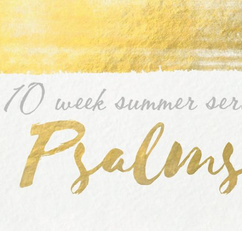 Summer Psalms - BridgeCity Church